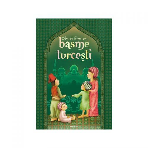 Cele mai frumoase basme turcesti (cartonat)