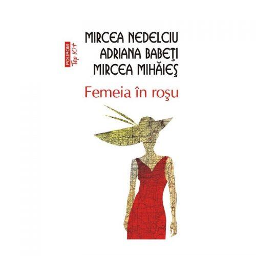Femeia in rosu Editia 2011