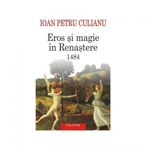 Eros si magie in Renastere. 1484 Editia a III-a