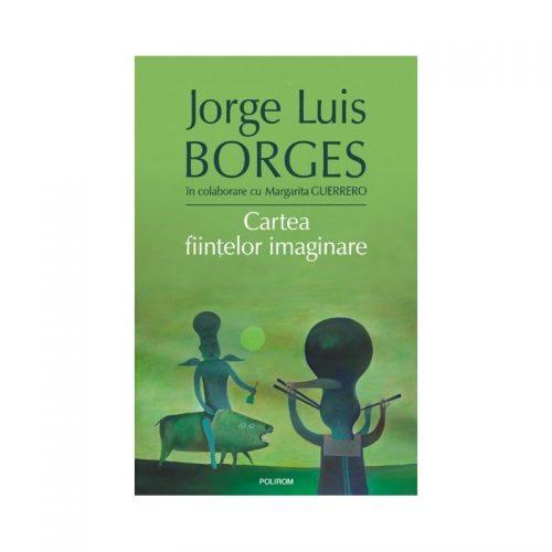 Cartea fiintelor imaginare (cartonat)