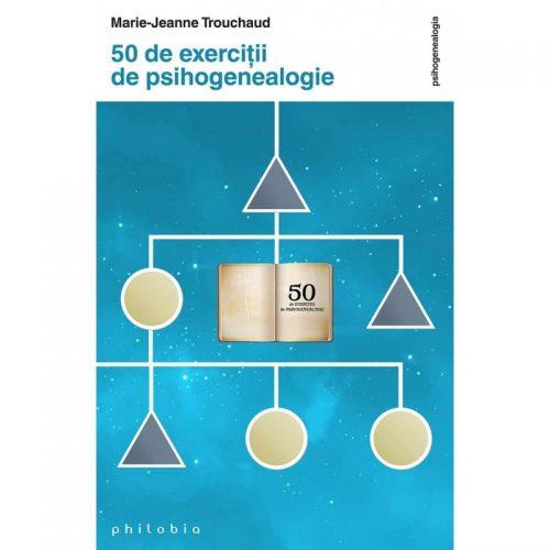 50 de exercitii de psihogenealogie (ed. tiparita)