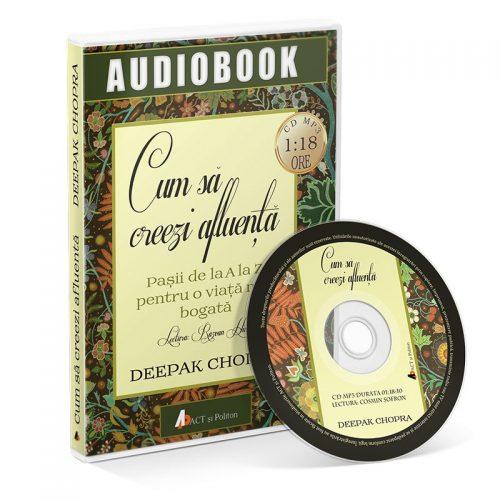 Cum sa creezi afluenta. Pasii de la A la Z pentru o viata mai bogata (audiobook, CD mp3)