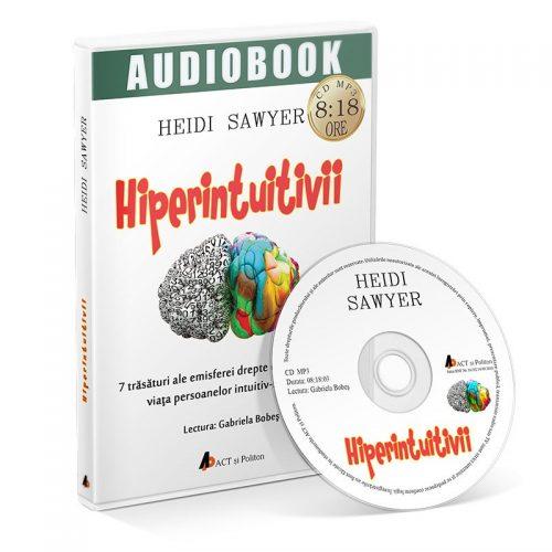 Hiperintuitivii. 7 trasaturi ale emisferei drepte ce pot schimba viata persoanelor intuitiv-senzitive (audiobook, CD mp3)