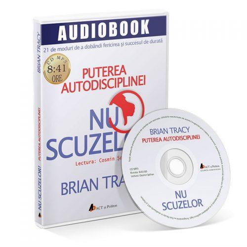 NU scuzelor! Puterea autodisciplinei (audiobook, CD mp3)
