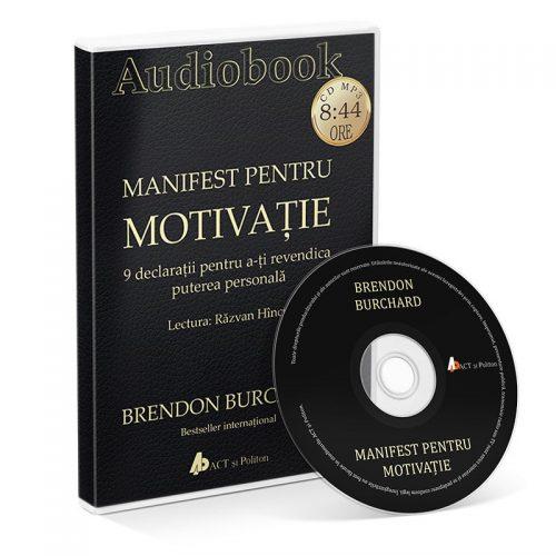 Manifest pentru motivatie. 9 declaratii pentru a-ti revendica puterea personala (audiobook, CD mp3)