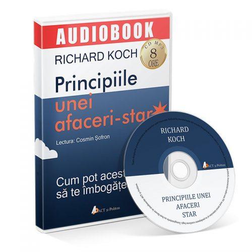 Principiile unei afaceri-star. Cum pot acestea sa te imbogateasca (audiobook, CD mp3)