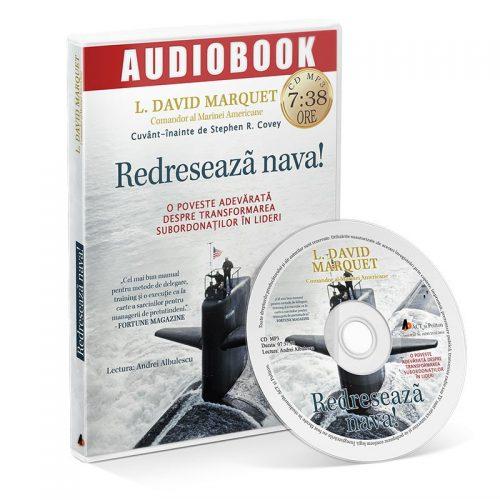 Redreseaza nava! O poveste adevarata despre transformarea subordonatilor in lideri (audiobook, CD mp3)