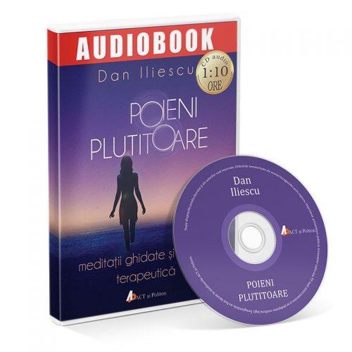 Poieni plutitoare. Meditatii ghidate si muzica terapeutica (audiobook, CD mp3)