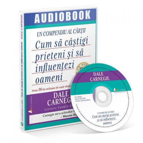 Un compediu al cartii. Cum sa castigi prieteni si sa influentezi oameni (audiobook, CD mp3)